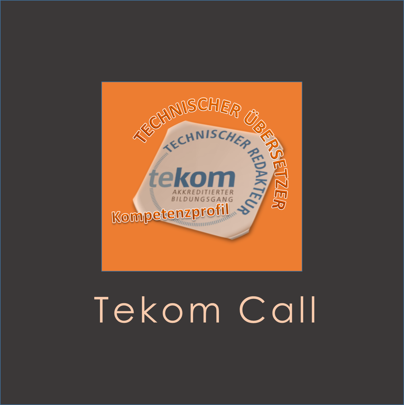 TEKOM WORKGROUP FOR TECHNICAL TRANSLATORS